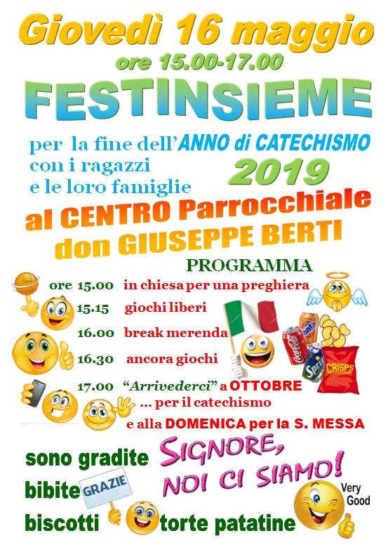 CATECHISMO 2018/19 Festa di fine anno